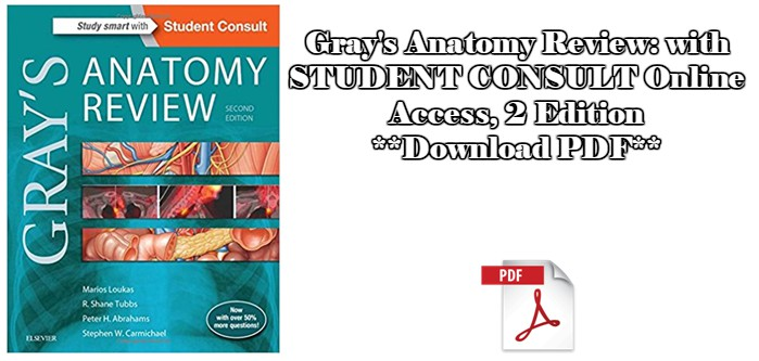 Grays Anatomy Review With Student Consult Online Access 2 Edition