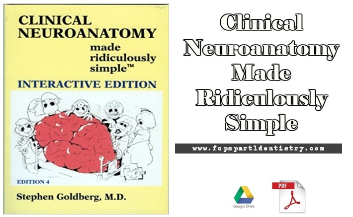 Clinical anatomy made ridiculously simple