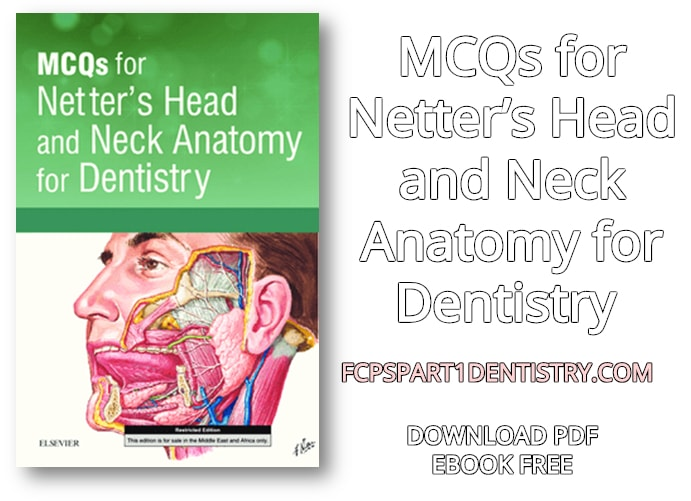 Download MCQs for Netter\'s Head and Neck Anatomy for Dentistry PDF ...
